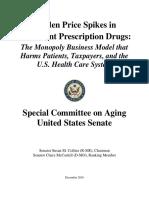 Senate Aging Report Sudden Price Spikes in Off Patent Prescription Drugs