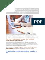 3 Habilidades Básicas de Un Estudiante de Contabilidad Para Trabajar en Un Despacho Contable