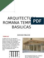 Arq. Romana Templos y Basilicas