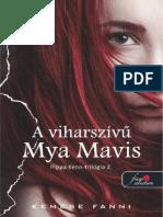 Kemese Fanni - A Viharszívű Mya Mavis