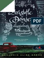Benjamin Alire Sáenz - Aristotle És Dante a Világmindenség Titkainak Nyomában 1