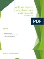 Apresentation About Environment