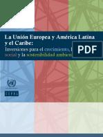La-UnionEuropea-y-AmericaLatina-y-el-Caribe-Inversiones-para-el-crecimiento-la-inclusion-social-y-la-sostenibilidad-ambiental-Cepal-enero2013.pdf