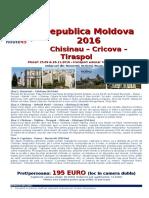 Chisinau Republica Moldova 2016 (Autocar 4 Zile)