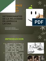 Determinantes de La Felicidad en América Latina