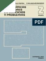 P.E. Dankó, A.G. Popov, T.ya. Kozhévnikova-Matemáticas Superiores en Ejercicios y Problemas 2-Editorial Mir (1983)
