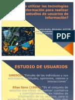 Como utilizar las tecnologias de la información para realizar estudios de usuarios de la informacion