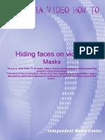 Hiding Faces Masks