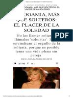 Sologamia, más que solteros_ el placer de la soledad - Harper's Bazaar