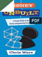Disney Unbuilt - A Pocket Guide to the Disney Imagineering Graveyard (2016)