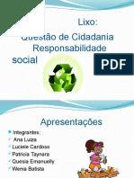 Lixo, Questoes de Cidadania e R. Social