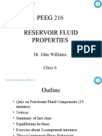 PEEG 216 Reservoir Fluid Properties - Class 6 - 16&17FEB10