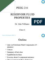 PEEG 216 Reservoir Fluid Properties - Class 6 - 16&17FEB10