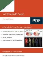 A Fórmula Do Corpo