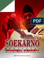 Soekarno. Mentjapai Indonesia Merdeka