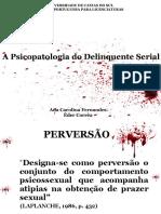 Psicopatologia Do Delinquente Serial