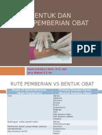 4-Bentuk Dan Rute Pemberian Obat