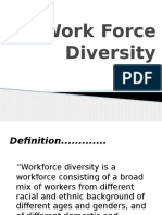 Work Force Diversity
