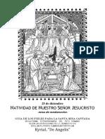 GUÍA DE LOS FIELES PARA LA MISA CANTADA DE LA NATIVIDA DEL SEÑOR. Misa del Gallo  con Kyrial Angelis 2016