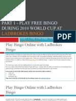 Play Free Bingo During 2010 World Cup at Ladbrokes Bingo - Part 1