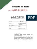 Procedimento de Teste  Roteador Cisco 1841 rev 1.docx