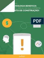 eBook Saiba Como o Uso Da Tecnologia Beneficia as Diferentes Areas Da Sua Empresa No Segmento de Construcao