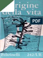 BERNAL, AA.vv., L'Origine Della Vita, Feltrinelli