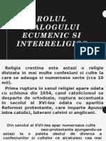 Rolul Dialogului Ecumenic Si Interreligios