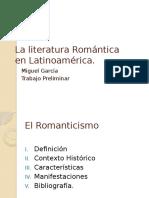 La Literatura Romantica en Latinoamerica