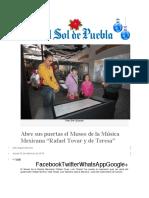 """22.12.2016 El sol de Puebla - Abre sus puertas el Museo de la Música Mexicana """"Rafael Tovar y de Teresa"""""""