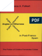 Angles on Otherness in Post-Franco Spain. The Fiction of Cristina Fernández Cubas