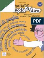 Italiano Per Modo Di Dire Esercizi Su Espressioni Proverbi e Frasi Idiomatiche Gianluca Aprile 2008
