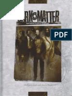 [D20 Modern] - Dark Matter