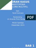 Laporan Kasus - Pansitopenia - Myeloma Multipel - Ready