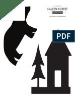 Shadow Puppets Bear Cabin