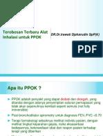 2. Dr. Irawaty Djaharudin Sp. P K Terobosan Terbaru Alat Inhalasi Untuk PPOK