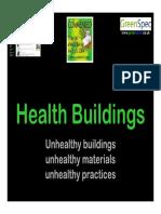 Health Buildings. Unhealthy Buildings. Unhealthy Materials. Unhealthy Practices (2004) - Presentation (41).pdf