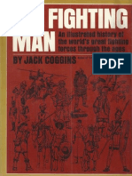 The Fighting Man - An Illustrated History of the Worlds Greatest Fighting Forces Through the Ages (Coggins)