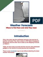 7W - 2 Weather Forecasts