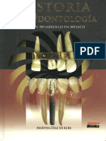 Historia de La Odontologia- Inicio y Desarrollo en Mexico by Martha Diaz de Kuri