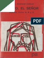 Rodriguez Carrajo, Manuel - Cristo El Señor (Homilías, Ciclos a,B y C)