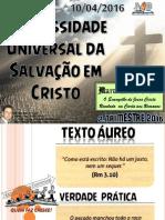 Lição 2 a Necessidade Universal Da Salvação Em Cristo Site