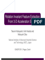 Rotation Invariant Feature Extraction From 3 d Acceleration Signals