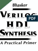 Verilog HDL Synthesis. a Practical Primet (Bhasker)