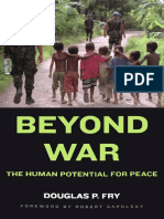 Fry, Douglas P. - Beyond War - The Human Potential For Peace.pdf