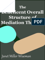 The Beneficent Overall Structure of Mediation