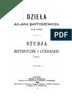 Studja Historyczne i Literackie Juljan Bartosiewicz I