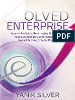 Evolved Enterprise_ How to Re-think, Re-imagine, and Re-invent Your Business by Yanik Silver.pdf