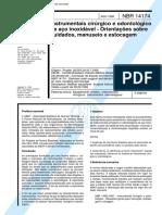 NBR 14174 - Instrumentais Cirurgico e Odontologico de Aco Inoxidavel - Orientacoes Sobre Cuidados