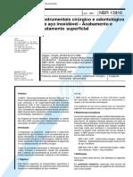 NBR 13916 - Instrumentais Cirurgico E Odontologico de Aco Inoxidavel - Acabamento E Tratamento Su